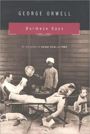 4. Burmese Days by George Orwell