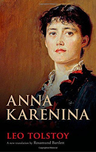 Top 5 Books I want to Read in My Lifetime (Fiction) - Anna Karenina by Leo Tolstoy