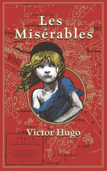 Top 5 Books I want to Read in My Lifetime (Fiction) - Les Misérables by Victor Hugo