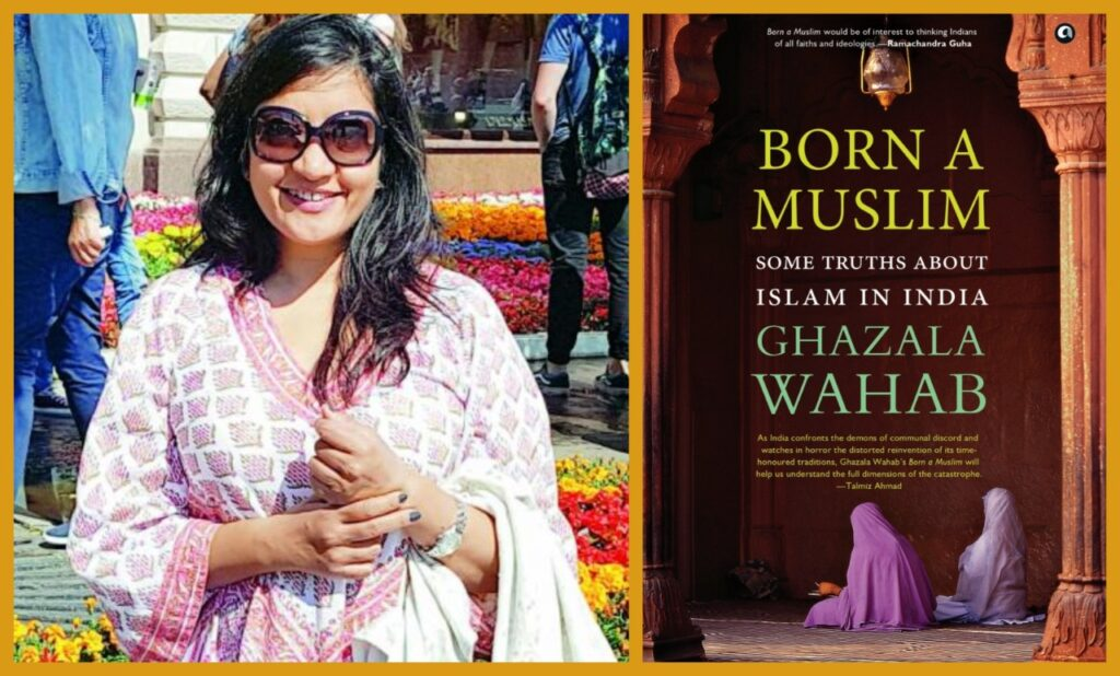 Ghazala Wahab's New Book, 'Born a Muslim' is Coming this March